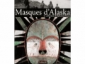masques-d-alaska-la-collection-d-alphonse-pinart-b_33401vb
